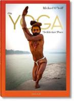 ON YOGA : THE ARCHITECTURE OF PEACE HC