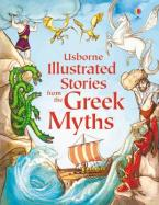 USBORNE ILLUSTRATED ORIGINALS : STORIES FROM THE GREEK MYTHS HC