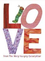 LOVE FROM THE VERY HUNGRY CATERPILLAR Paperback