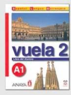 VUELA 2 A1 ALUMNO (+ AUDIO CD)