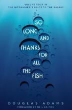 THE HITCHHIKER'S GUIDE TO THE GALAXY 4: So Long, and Thanks for All the Fish Paperback