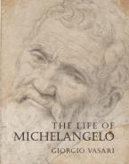 THE LIFE OF MICHELANGELO Paperback