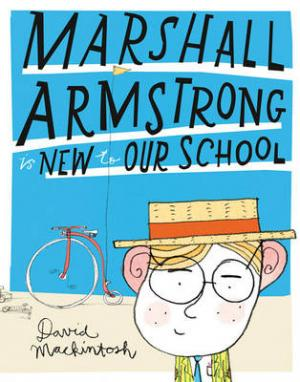 MARSCHALL ARMSTRONG IS NEW TO OUR SCHOOL Paperback