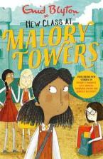 MALORY TOWERS: NEW CLASS AT MALORY TOWERS Paperback