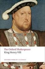 OXFORD WORLD CLASSICS : KING HENRY VIII THE OXFORD SHAKESPEARE Paperback B FORMAT
