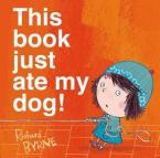 THIS BOOK JUST ATE MY DOG!  Paperback