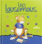 LEO LAUSEMAUS KANN NICHT VERLIEREN Paperback