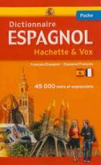DICTIONNAIRE ESPAGNOL POCHE HACHETTE & VOX