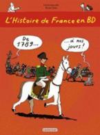 L'HISTOIRE DE FRANCE EN BD T3 DE 1789 A NOS JOURS !  POCHE