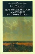 PENGUIN CLASSICS : HOW MUCH LAND DOES A MAN NEED? Paperback B FORMAT