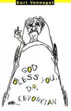 GOD BLESS YOU, DR. KEVORKIAN Paperback