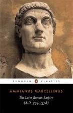 PENGUIN CLASSICS : THE LATER ROMAN EMPIRE (A.D. 354-378) Paperback B FORMAT