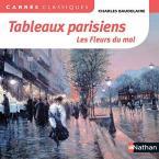 TABLEAUX PARISIENS - LES FLEURS DU MAL / CARRES CLASSIQUES POCHE
