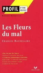 PROFIL D'UNE OEUVRE LES FLEURS DU MAL BAUDELAIRE Paperback