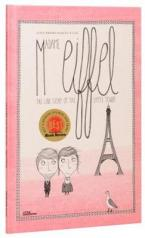 MADAME EIFFEL : THE LOVE STORY OF THE EIFFEL TOWER HC