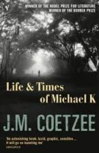 VINTAGE CLASSICS : LIFE & TIMES OF MICHAEL K Paperback