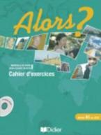 ALORS? 1 A1 CAHIER (+ CD)