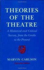 THEORIES OF THE THEATRE A HISTORICAL AND CRITICAL SURVEY