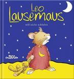 LEO LAUSEMAUS WILL NICHT SCHLAFEN Paperback