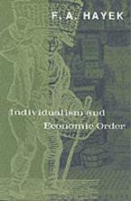 INDIVIDUALISM AND ECONOMIC ORDER  Paperback