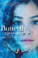 BUTTERFLY : FROM REFUGEE TO OLYMPIAN, MYS TORY OF RESCUE , HOPE AND TRIUMPH Paperback