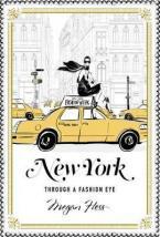 NEW YORK : Through a Fashion Eye HC