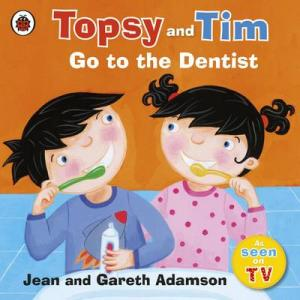 TOPSY & TIM : GO TO THE DENTIST Paperback