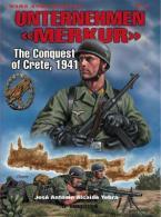 UNTERΝEHMEN MERKUR: THE CONQUEST OF CRETE, 1941 Paperback