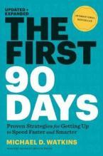 THE FIRST 90 DAYS HC