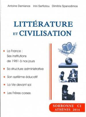 LITTERATURE ET CIVILISATION SORBONNE C1 2015-2016 Paperback