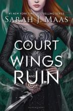 A COURT OF THORNS AND ROSES 3: A Court of Wings and Ruin HC