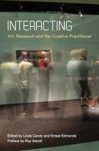 INTERACTING : ART, RESEARCH AND THE CREATIVE PRACTITIONER Paperback