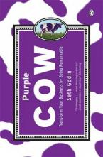 PURPLE COW: TRANSFORM YOUR BUSINESS BY BEING REMARKABLE Paperback B FORMAT