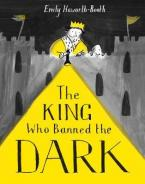 THE KING WHO BANNED THE DARK Paperback