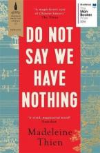 DO NOT SAY WE HAVE NOTHING  Paperback