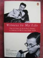 WITNESS TO MY LIFE THE LETTERS OF JEAN-PAUL SARTRE TO SIMONE DE BEAUVOIR, 1926-39 Paperback B FORMAT
