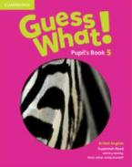 GUESS WHAT! 5 STUDENT'S BOOK