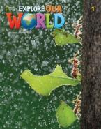 EXPLORE OUR WORLD 1 Student's Book 2ND ED