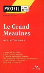 PROFIL D'UNE OEUVRE LE GRAND MEAULNES FOURNIER Paperback