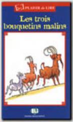 PDL : LES TROIS BOUQUETINS MALINS