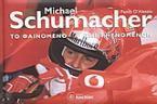 Michael Schumacher το φαινόμενο
