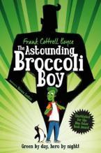 THE ASTOUNDING BROCCOLI BOY  Paperback