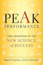 PEAK PERFORMANCE : ELEVATE YOUR GAME, AVOID BURNOUT AND THRIVE WITH THE NEW SCIENCE OF SUCCESS Paperback