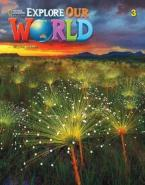 EXPLORE OUR WORLD 3 Student's Book 2ND ED