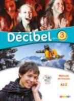 DECIBEL 3 A2.2 METHODE (+ CD + DVD)