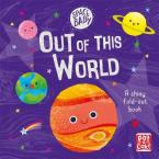 SPACE BABY: OUT OF THIS WORLD HC BBK