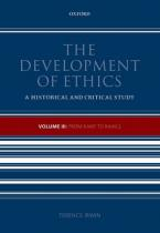 THE DEVELOPMENT OF ETHICS: VOLUME 3 FROM KANT TO RAWLS