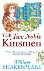 PENGUIN SHAKESPEARE : THE TWO NOBLE KINSMEN Paperback B FORMAT