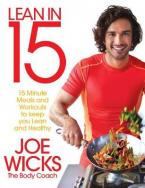 LEAN IN 15 : 15 MINUTE MEALS AND WORKOUTS TO KEEP YOU LEAN AND HEALTHY  Paperback