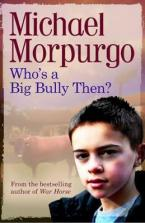 WHO'S A BIG BULLY, THEN?  Paperback
